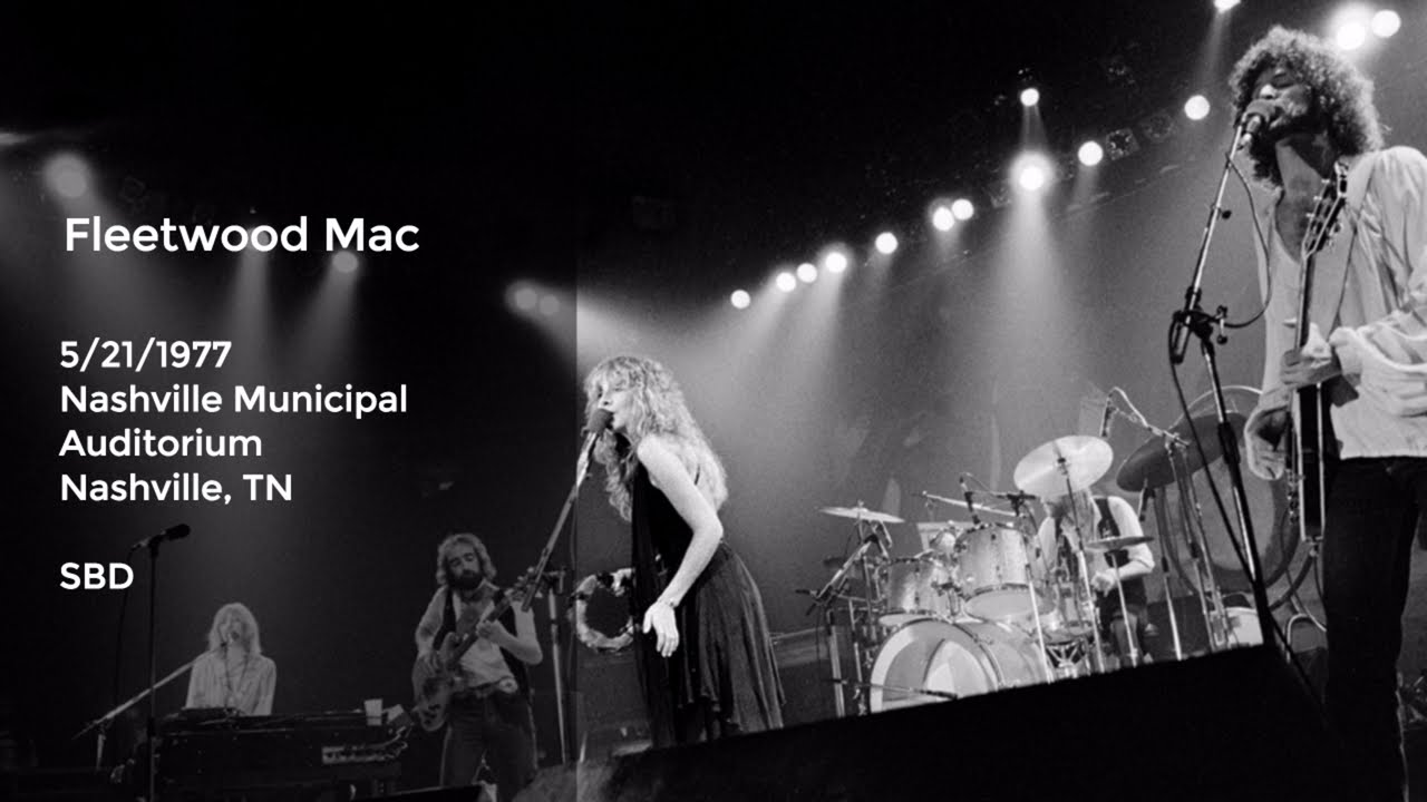 Fleetwood Mac Live At Nashville Muni L Auditorium  Full Show Sbd Youtube