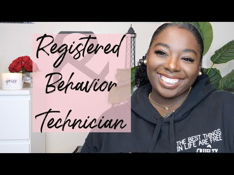 registered-behavior-technician- -pay-&-qualifications-+-my-experience!