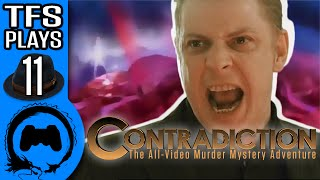 Contradiction: THE 11th HOUR - 11 - TFS Plays
