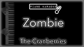 Zombie - The Cranberries - Piano Karaoke Instrumental