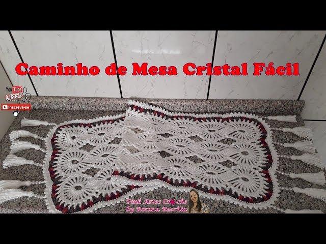 Caminho de Mesa Cristal Fácil - Pink Artes Croche by Rosana Recchia