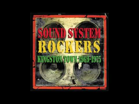 Sound System Rockers Kingston Town 1969-1975 (Official Audio) [Full Album]