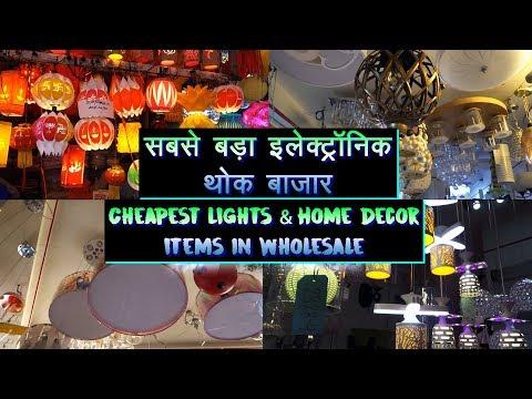 Cheapest Wholesale Light Market, Fancy Led Lights, Chandelier, Decoration Items, Chandni Chowk