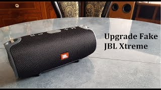 How To Upgrade Fake JBL Xtreme Bluetooth Speaker
