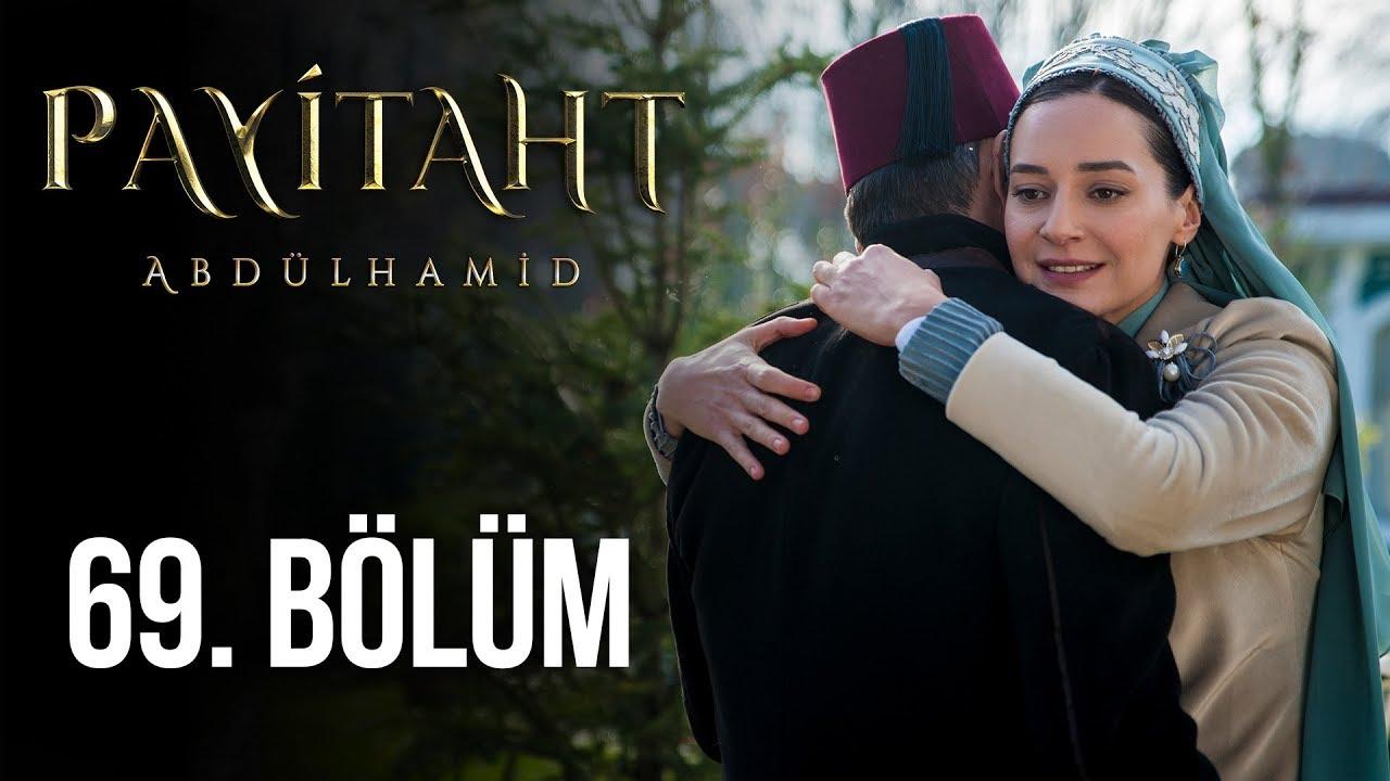 Payitaht Abdülhamid 69. Bölüm (HD)