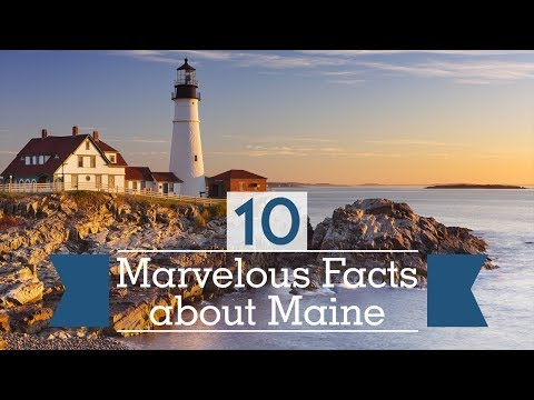 10 Marvelous Facts about Maine