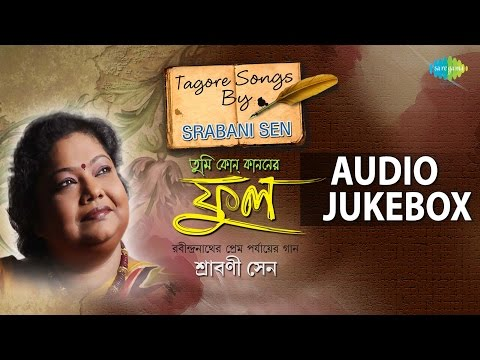 best-of-srabani-sen-|-tagore-love-songs-|-audio-jukebox
