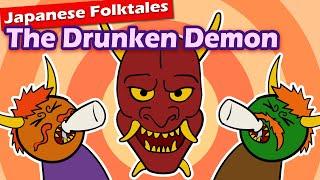 Japanese Folktales: Tale of the Drunken Demon (Shuten Doji...Will He EAT You?)