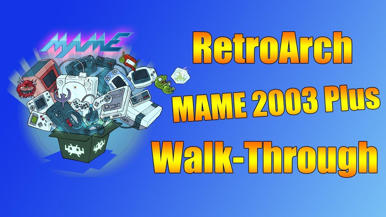 RetroArch MAME 2003 Plus Walk-through