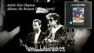 Sign Language - Eric Clapton (1976) 192KHz/24bit FLAC HD 1080p Video