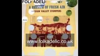"THE TEIGN VALLEY STOMPERS ""Cigareets, Whusky and Wild, Wild Women"""