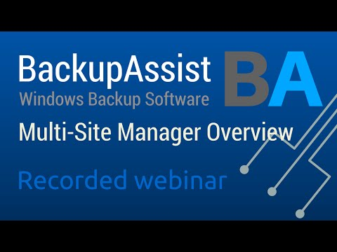 BackupAssist Multi-Site Manager - Technical Overview