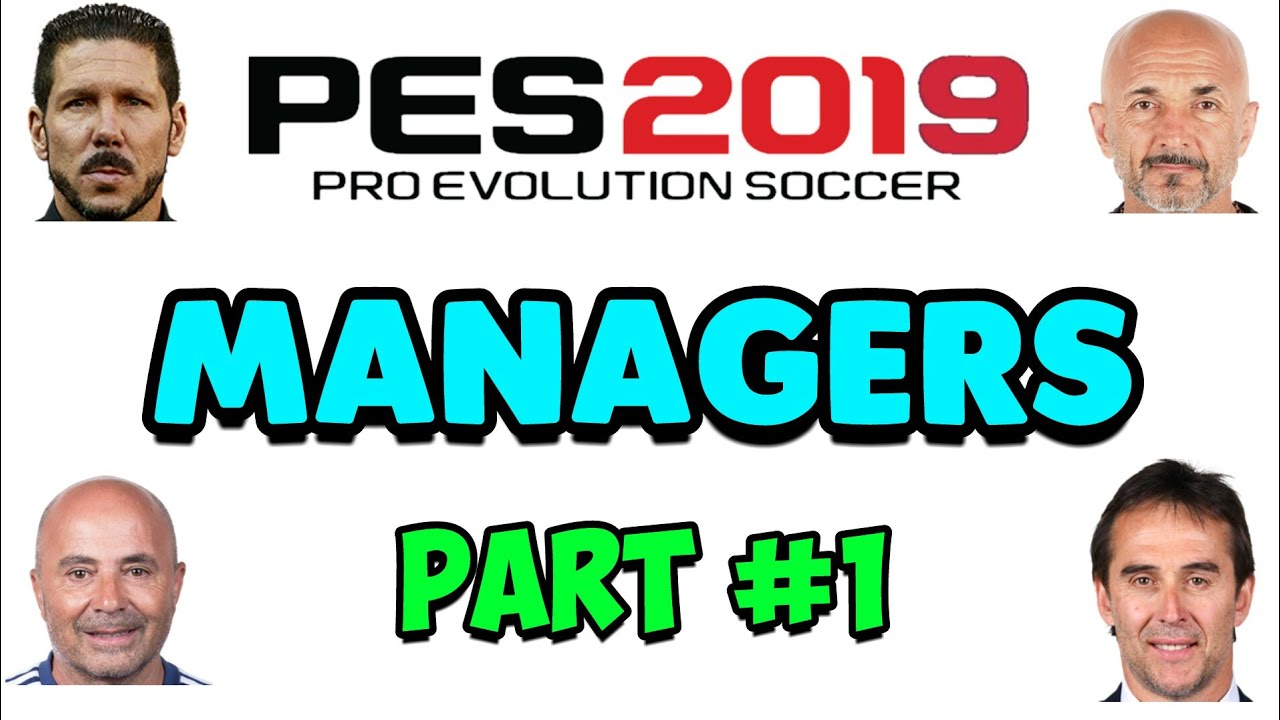 Top Managers PES 2019 Mobile | PART #1