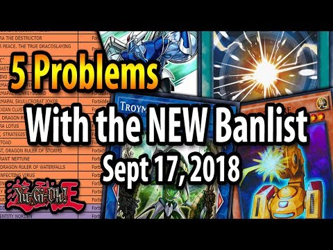 5 Problems with the NEW Yu-Gi-Oh! Banlist! (Sept 17, 2018)