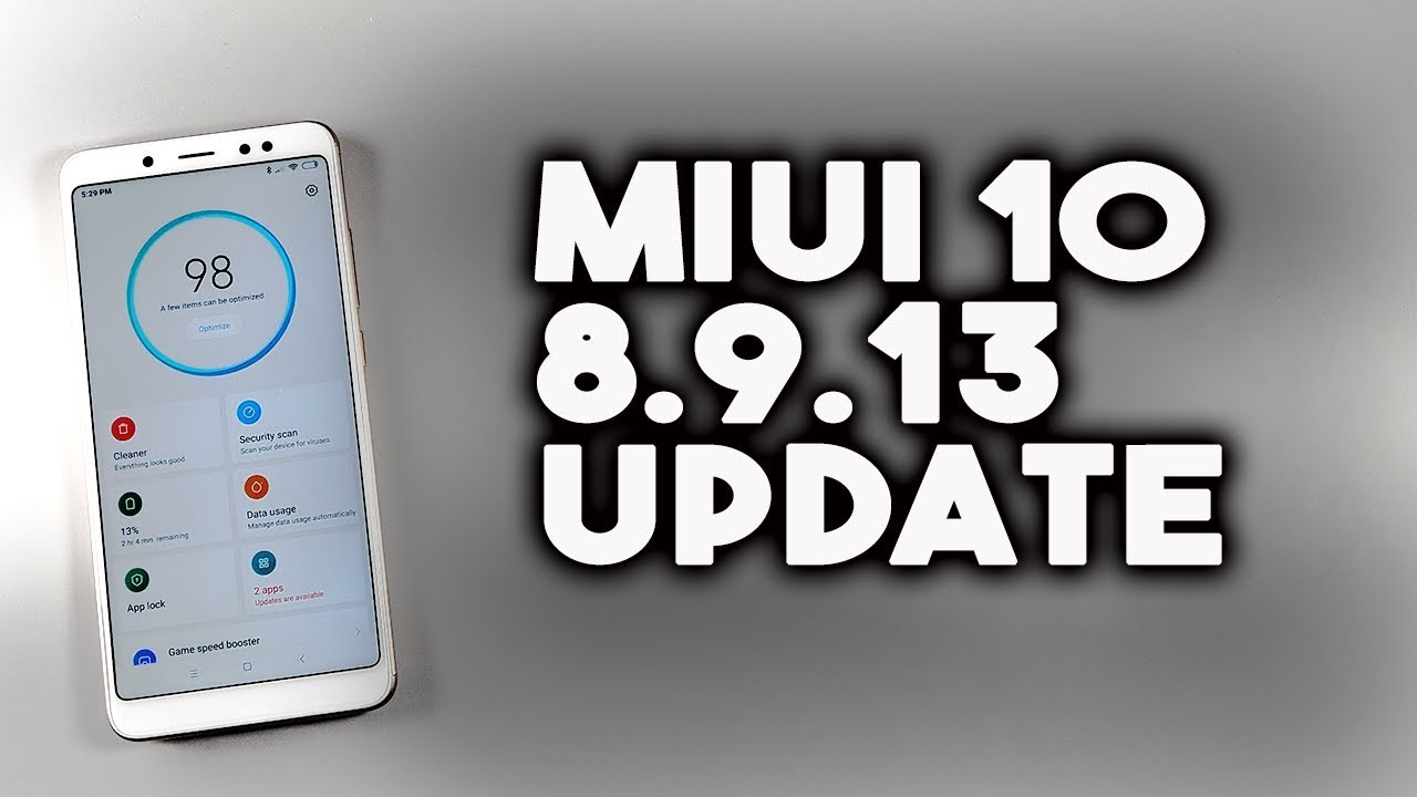 MIUI 10 8.9.13 Update RELEASED for Redmi Note 5 pro & Other Xiaomi Phones