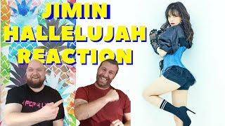 KPOP REACTION  - JIMIN - Hallelujah (WE DISAGREE ON THIS ONE)