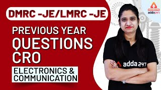 DMRC JE/LMRC JE 2020   Electronic & Communication   CRO - Previous Year Questions