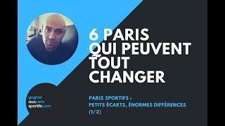 PARIS SPORTIFS : 6 PARIS QUI PEUVENT TOUT CHANGER