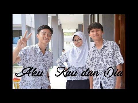 ShortMovie :AKU,KAU&DIA