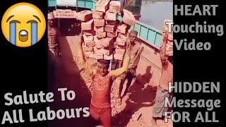 Most Emotional Video 😢 | Story Of Every Labour | Heart Touching Video | Emotional