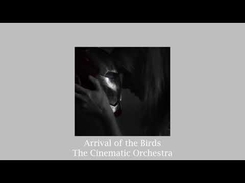 (slowed) Arrival Of The Birds