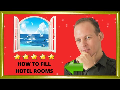 Tips, Ideas And Strategies For How To Fill Hotel Rooms