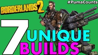 Top 7 Best, Cool and Unique Class Builds and Play Styles in Borderlands 2 #PumaCounts