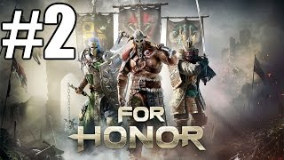 For Honor Closed BETA Gameplay #2 - Salty Sister (PC)