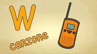 canzoni per bambini - canzone de la lettra W - alfabeto italiano pronuncia
