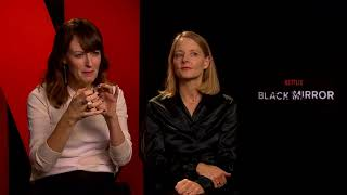Black Mirror Interview: Jodie Foster And Rosemarie DeWitt