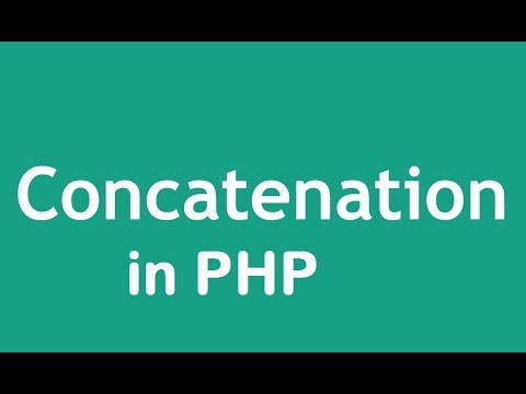 PHP Tutorial -7- How To Use Concatenation In PHP