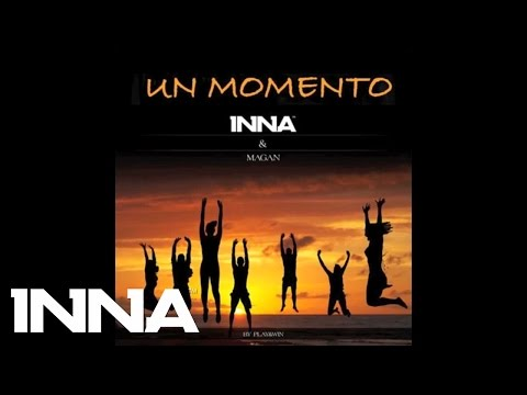 INNA feat. Juan Magan - Un Momento (Extended Version) | by Play & WIn