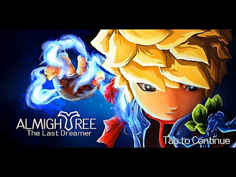 Let's Play, AlmighTree The Last Dreamer, Android Game |