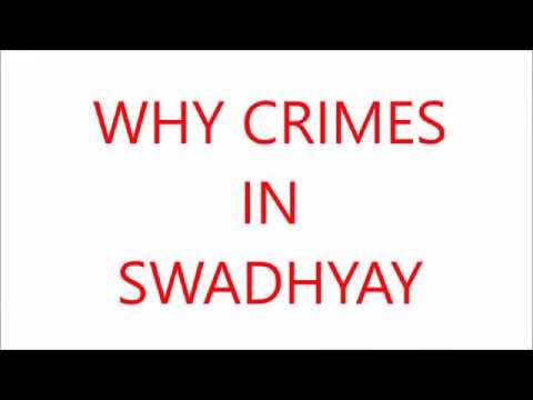 Swadhyay Crimes Http://SwadhyayRealStory.net