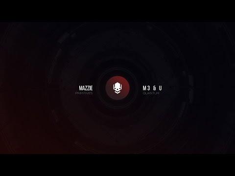 Mazzie - M3 & U