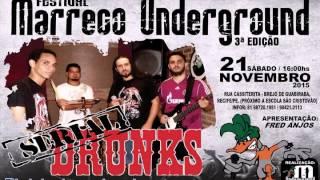 Serial Drunks - Respeito é bom - Atração Marreco Underground III