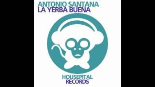 Antonio Santana - La Yerba Buena (Luis Pitti remix)