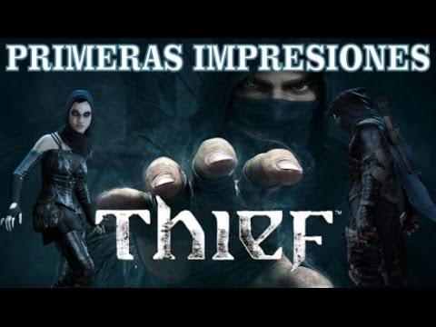 Primeras Impresiones - Thief