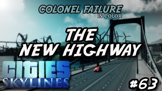 Cities Skylines #63 : The New Highway