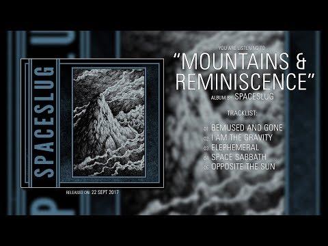 Spaceslug (Poland) - Mountains & Reminiscence (2017) | Full Album