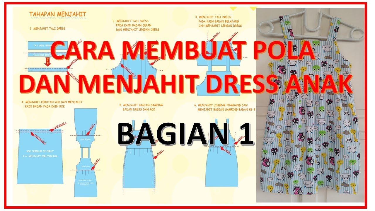 Cara membuat pola dan menjahit dress anak perempuan BAGIAN 11
