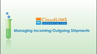 Managing Incoming/Outgoing Shipments