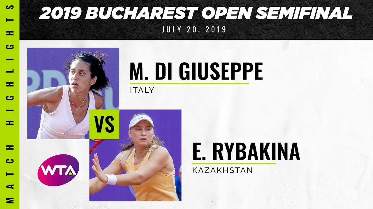 Martina Di Giuseppe vs. Elena Rybakina | 2019 Bucharest Open Semifinal | WTA Highlights