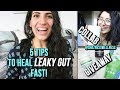 5 TIPS TO HEAL LEAKY GUT FAST