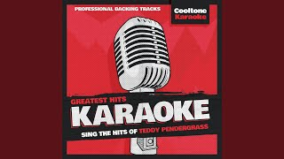 When Somebody Loves You Back (Originally Performed by Teddy Pendergrass) (Karaoke Version)