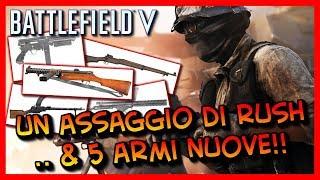 Battlefield V Un Assaggio di Rush & 5 Nuove Armi!!