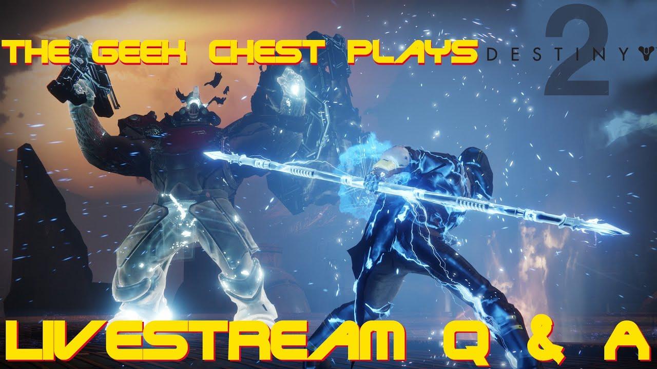 Destiny 2 Live Stream Q&A- Raid, Dungeon, And More!!!!!!!!!