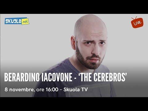 Berardino Iacovone , 'The CereBros': tutto sul creator e attore
