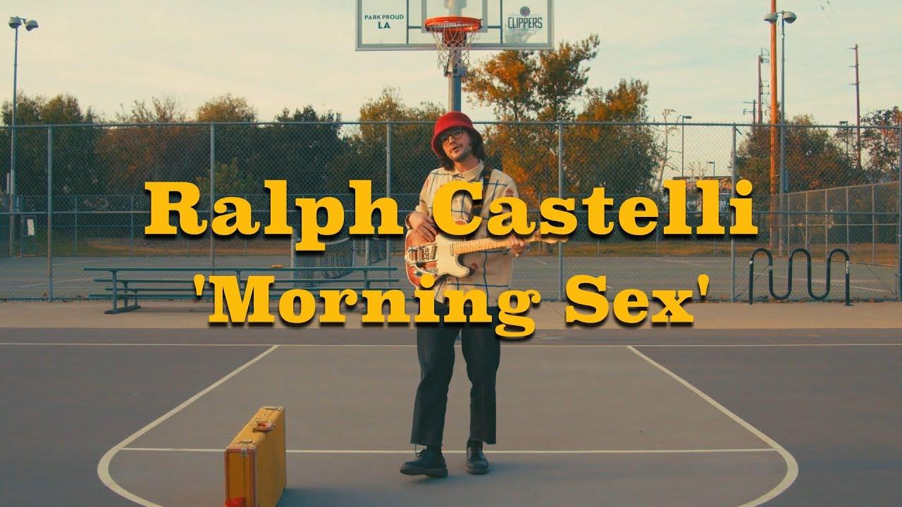 Ralph Castelli - Morning Sex (Official Video)