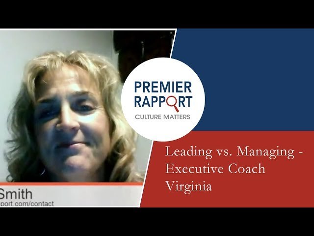 Leading vs. Managing - Executive Coach Virginia